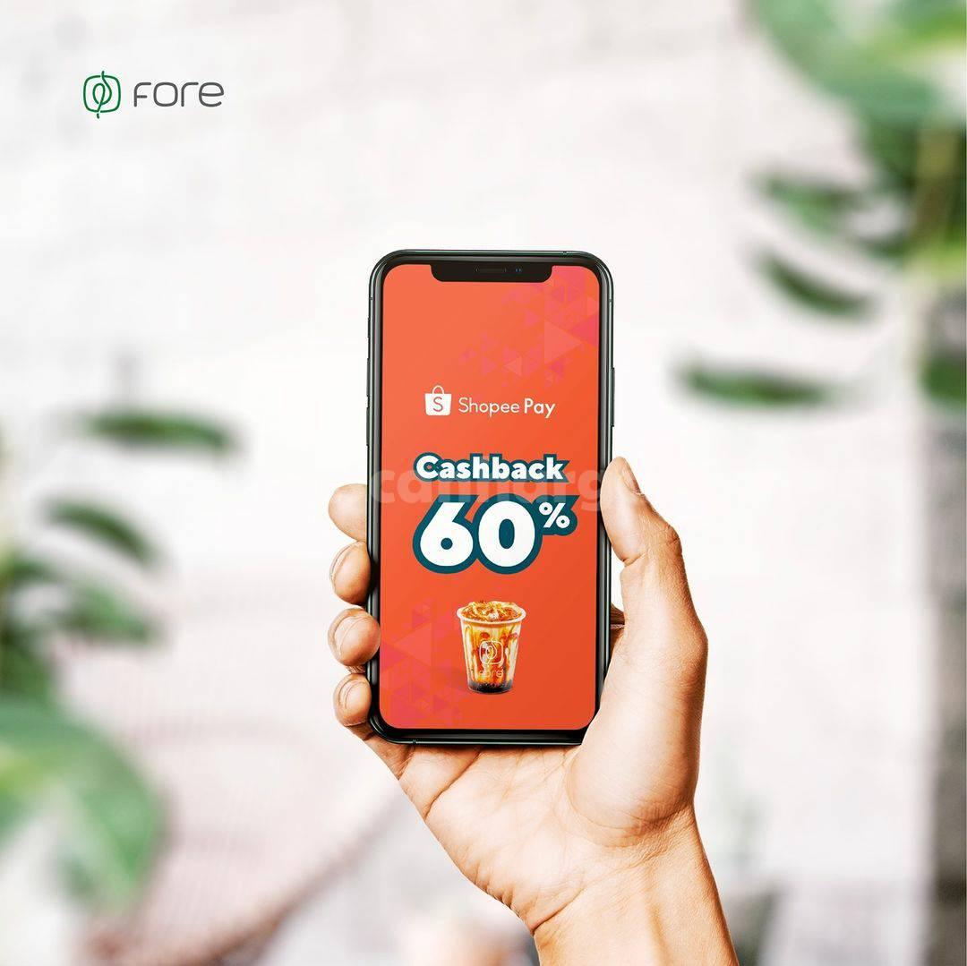 FORE COFFEE Promo Cashback 60% dengan ShopeePay via aplikasi
