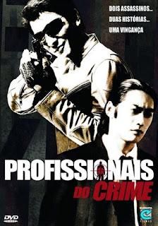 Profissionais do Crime – Legendado