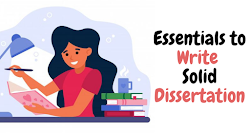 Essentials Points to Write a Solid and Effective Dissertation