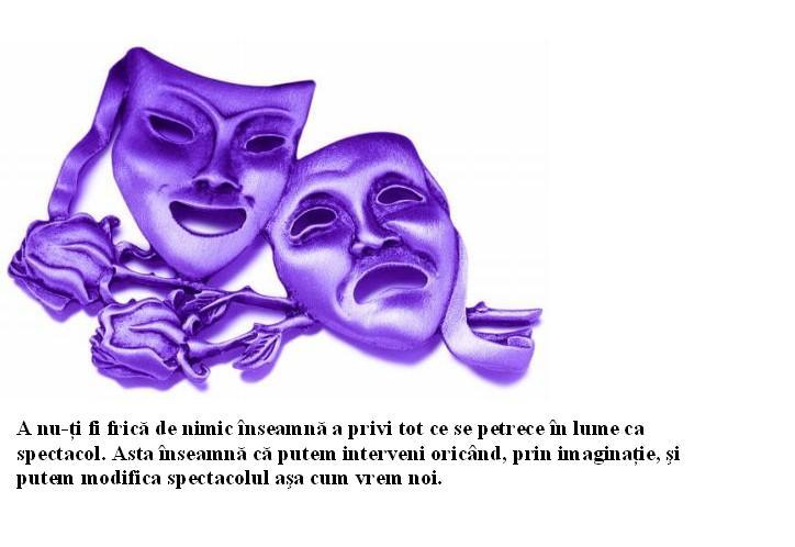 citate despre teatru Satmaya: Viata ca spectacol citate despre teatru