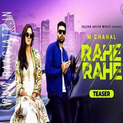 Rahe Rahe by M Chahal lyrics