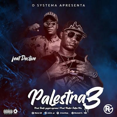 Mario GR feat. Declive - Palestra 3 (Rap) baixar nova musica descarregar agora 2019