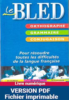 """telecharger gratuitement """"Le BLED"""" (Orthographe, Grammaire, Conjugaison) pdf gratuit"""