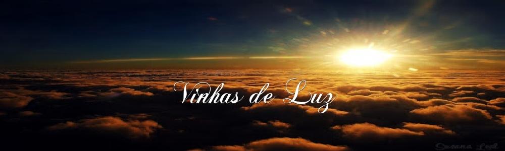 """""""VINHAS DE LUZ"""""""