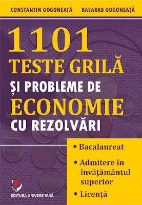 1101 TESTE grilă și probleme de ECONOMIE recenzie carte economie pentru facultate