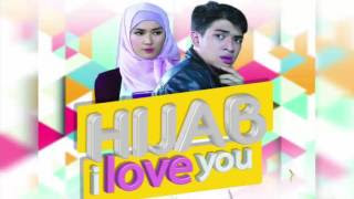 Download Kumpulan Lagu Mp3 Ost Hijab I Love You SCTV