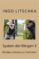 Band 3 der Serie 'System der Klingen' , Winden, Schritte u.a. Techniken von Ingo Litschka