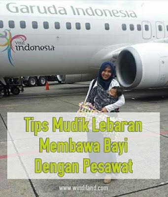 Tips mudik lebaran membawa bayi dan toddler dengan pesawat