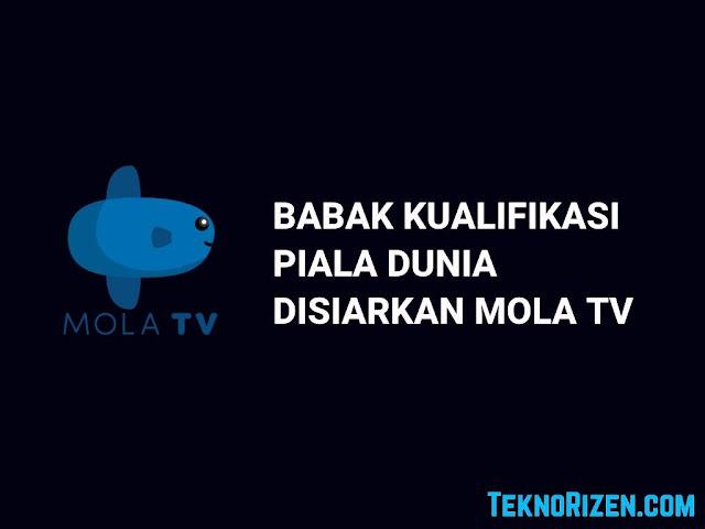 Mola TV Siarkan Kualifikasi Piala Dunia GRATIS di Android