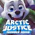JUSTICIA DEL ÁRTICO: ESCUADRÓN DE TRUENOS / ARCTIC JUSTICE: THUNDER SQUAD