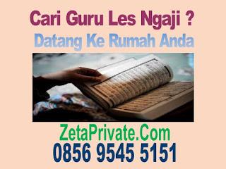 les privat mengaji , membaca al quran di jakarta guru ngaji datang ke rumah