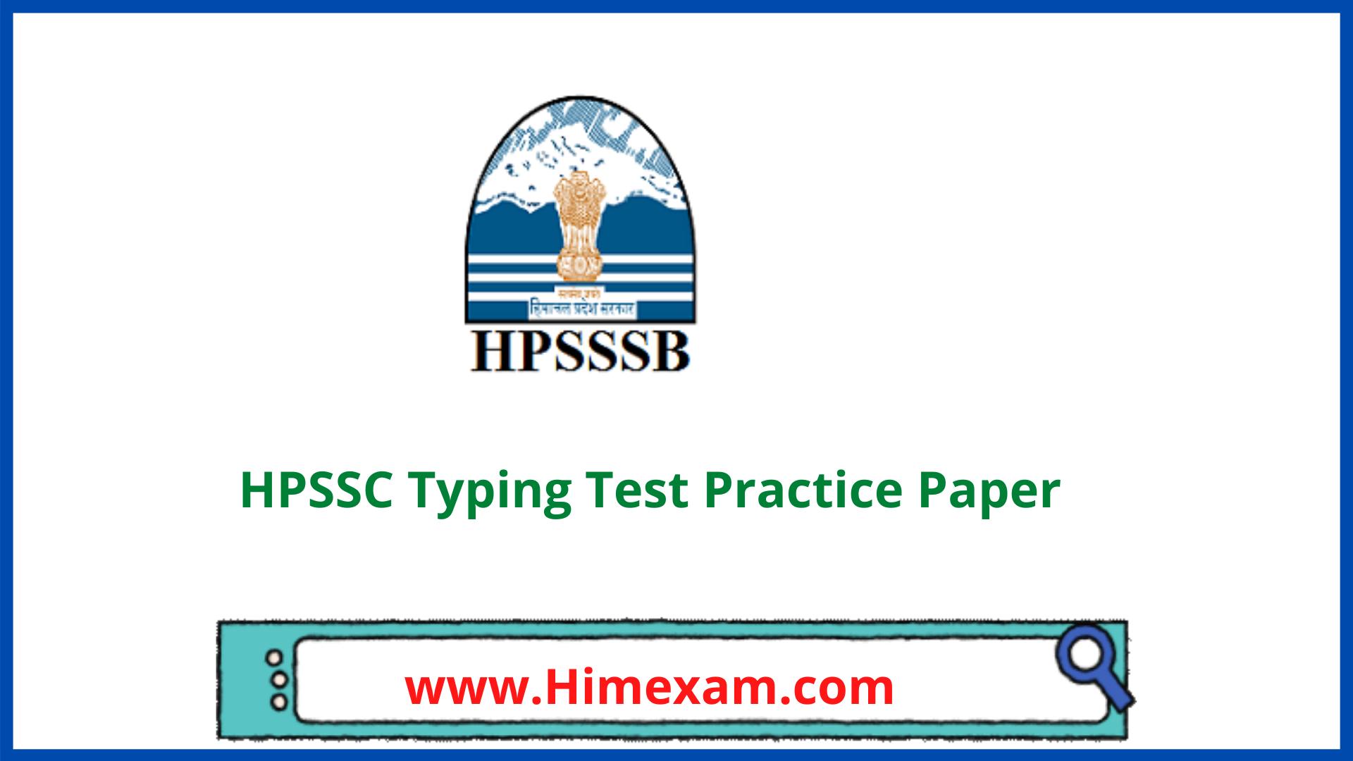 HPSSC Typing Test Practice Paper