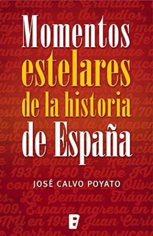 Momentos estelares de la historia de España