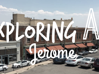 Exploring AZ: Jerome