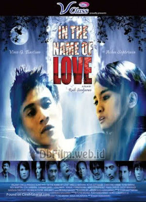 Sinopsis film In the Name of Love (2008)