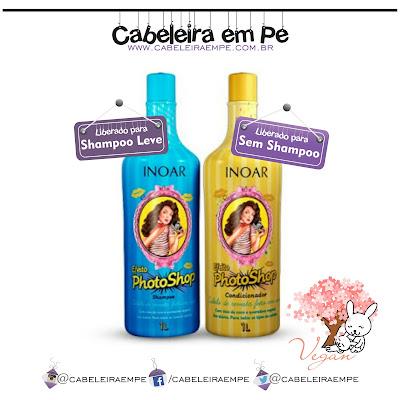 Shampoo e Condicionador Photoshop Inoar (Low Poo e No Poo) (Shampoo Leve e Sem Shampoo)