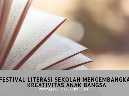 Festival Literasi Sekolah Mengembangkan Kreativitas Anak Bangsa