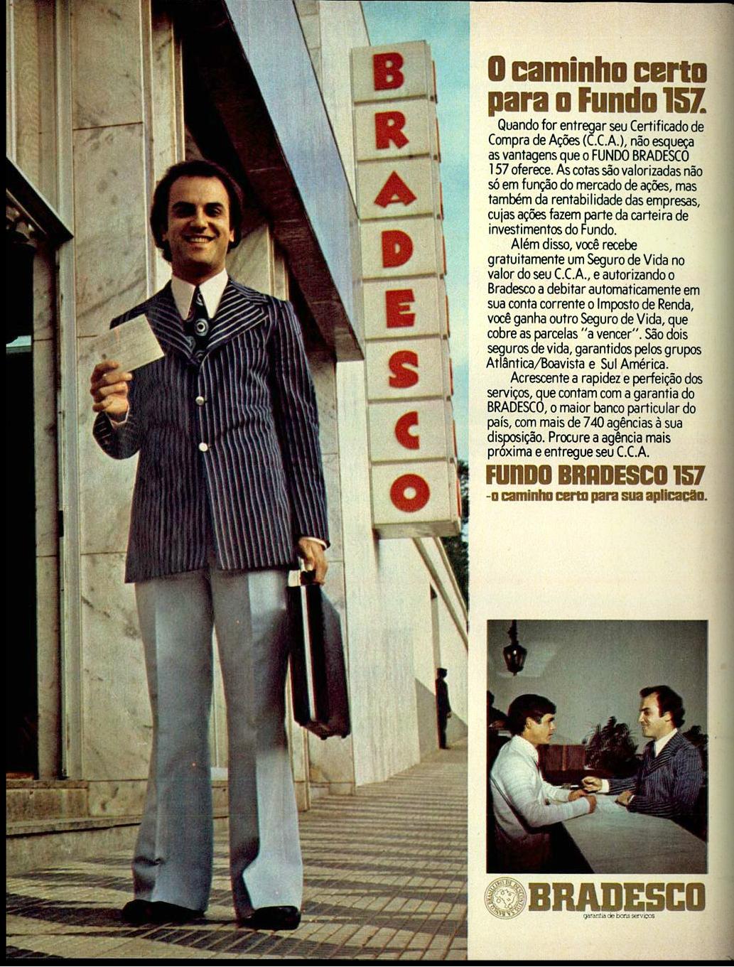 Propaganda do Banco Bradesco veiculado na metade dos anos 70