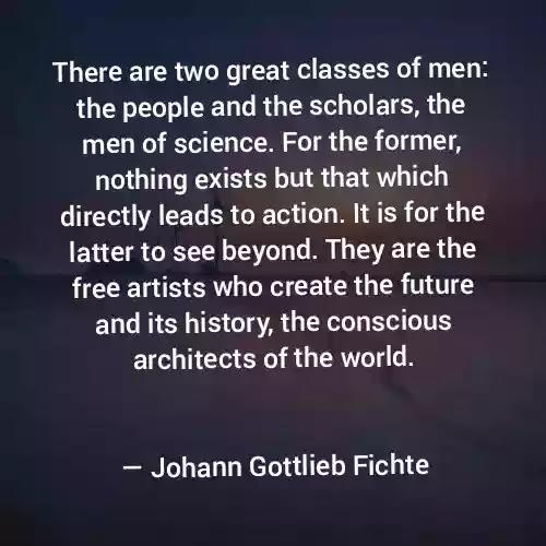 Johann Gottlieb Fichte Best Quotes