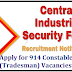 CISF Recruitment for 914 Constable / Tradesmen Posts 2019