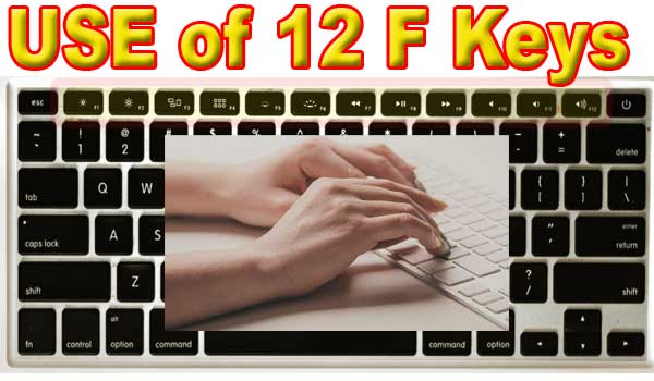 Use of 12 F keys of keyboard