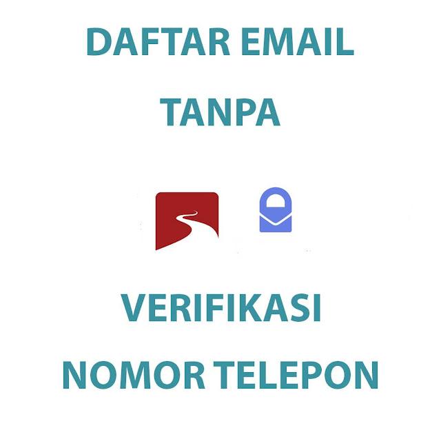 Penyedia Layanan Email Tanpa Menggunakan Verifikasi Nomor Telepon