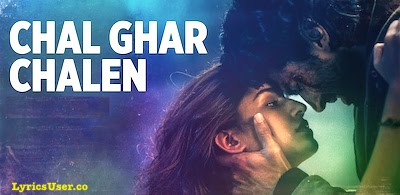 Chal Ghar Chalen Lyrics: Arijit Singh   Malang