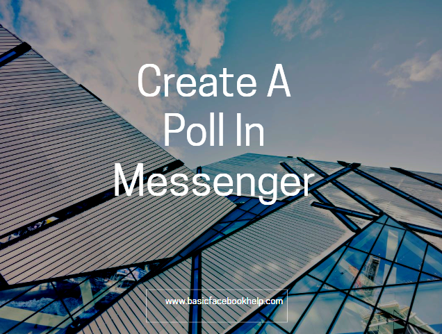 Create A Poll In Messenger