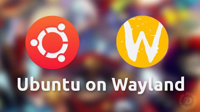Ubuntu 17.10 Wayland