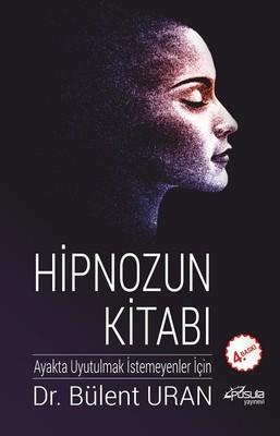 Hipnozun Kitabı - Bülent Uran - EPUB PDF İndir