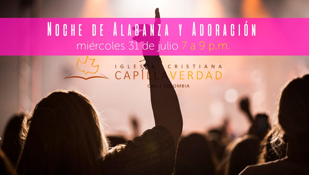 Alabanzas Cristianas De Adoracion noche de adoración y alabanza | miércoles 31 de julio