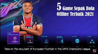 Download Game Sepak Bola Offline Terbaik 2021 Yang Wajib Dimainkan Di HP Android
