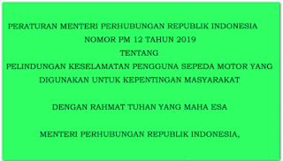 Peraturan Menteri Perhubungan No 12 tahun 2019 tentang Ojek Online