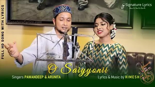 O Sayyoni Lyrics - Himesh Reshammiya   Pawandeep & Arunita