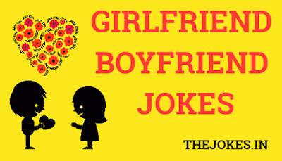 Girlfriend and boyfriend jokes