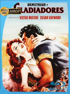 Demetrius Y Los Gladiadores 1954 HD [1080p] Latino [GoogleDrive] SilvestreHD
