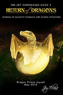 Return of Dragons: Journal of Galactic Romance and Global Evolution - non-fiction book promotion by Joy Elaine