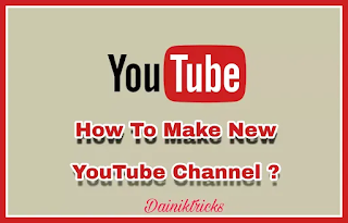 Youtube Par Channel Kaise Bnaye - Full Guide In Hindi
