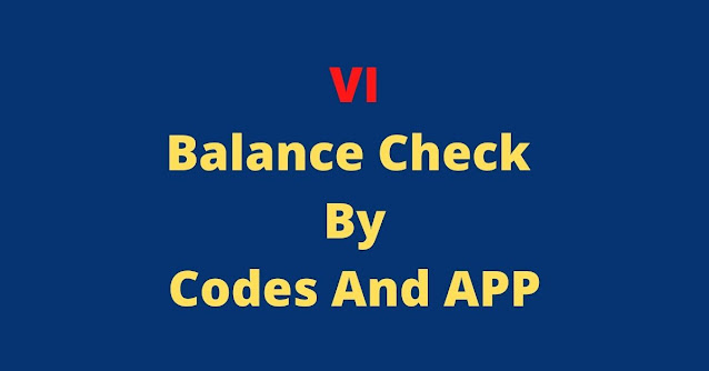 VI Balance Check By Codes And APP
