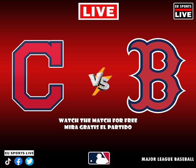 EN VIVO   Cleveland Indians vs. Boston Red Sox, juego de la MLB 2021 Estados Unidos   Ver gratis el partido