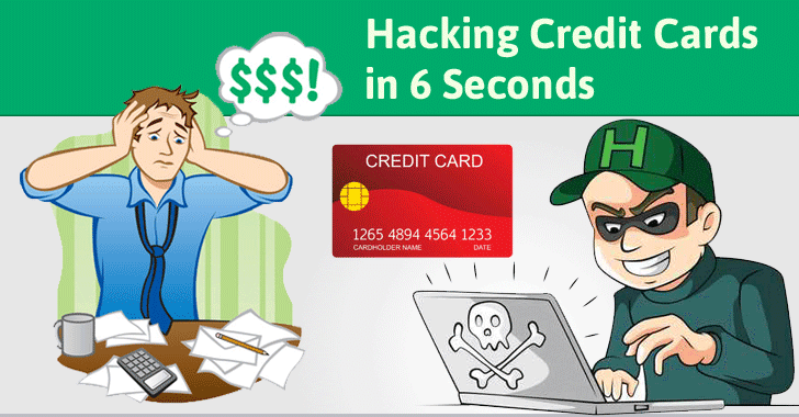 Experts Reveal How Attackers Can Hack Your Credit Cards In Seconds
