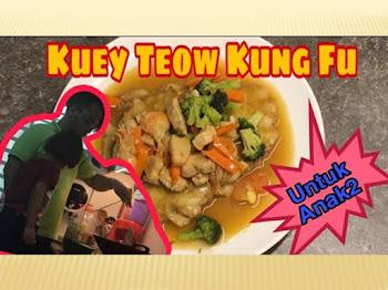 Resepi Kuey Teow Kungfu Mudah dan Sedap | Sesuai Untuk Yang Baru Belajar Masak