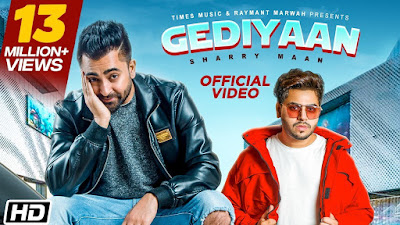 Gediyaan lyrics - Sharry Maan feat MistaBaaz