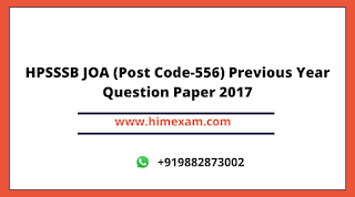HPSSSB JOA (Post Code-556) Previous Year Question Paper 2017