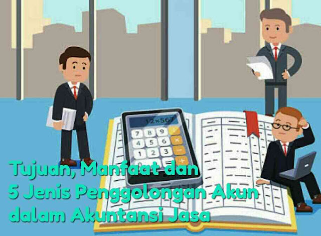 5 Jenis Penggolongan Akun dalam Akuntansi Jasa