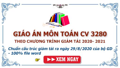 giáo án toán lớp 10-11-12 theo chương trình giảm tải của bộ giáo dục năm 2020- 2021