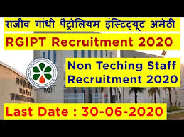 Rajiv Gandhi Institute Petroleum Technology (RGIPT) Recruitment for Non-Teaching Staff Apply Online @rgipt.ac.in /2020/06/RGIPT-Recruitment-for-Non-Teaching-Staff-Apply-Online-rgipt.ac.in.html