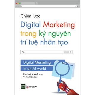 Chiến Lược Digital Marketing Trong Kỷ Nguyên Trí Tuệ Nhân Tạo ebook PDF-EPUB-AWZ3-PRC-MOBI