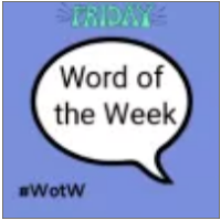 The Word of the week linky button.