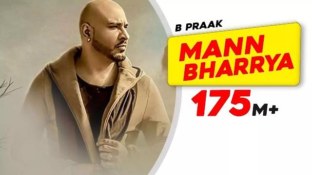 B Praak | MANN BHARYA LYRICS | Punjabi Song